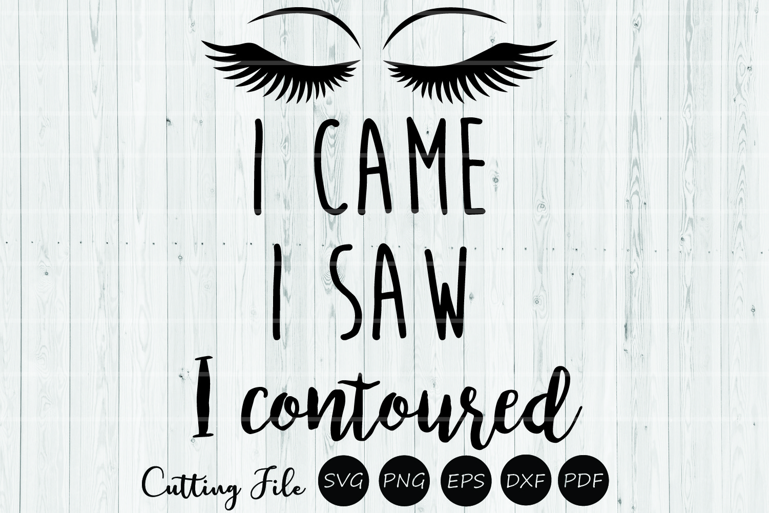 Download Free I Came I Saw I Contoured Sassy Svg Graphic By Hd Art Workshop for Cricut Explore, Silhouette and other cutting machines.