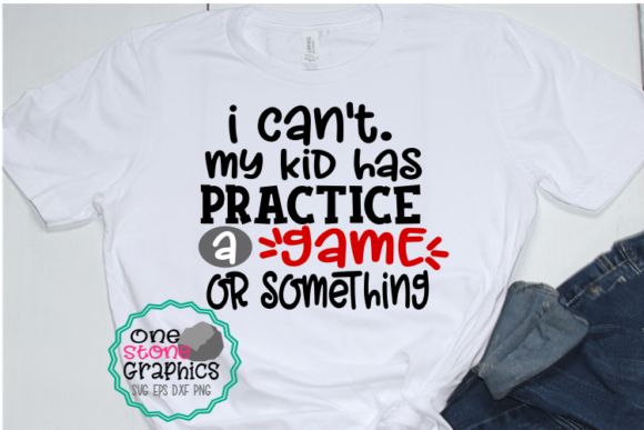 Download Free I Can T My Kid Has Practice Svg Baseball Graphic By for Cricut Explore, Silhouette and other cutting machines.