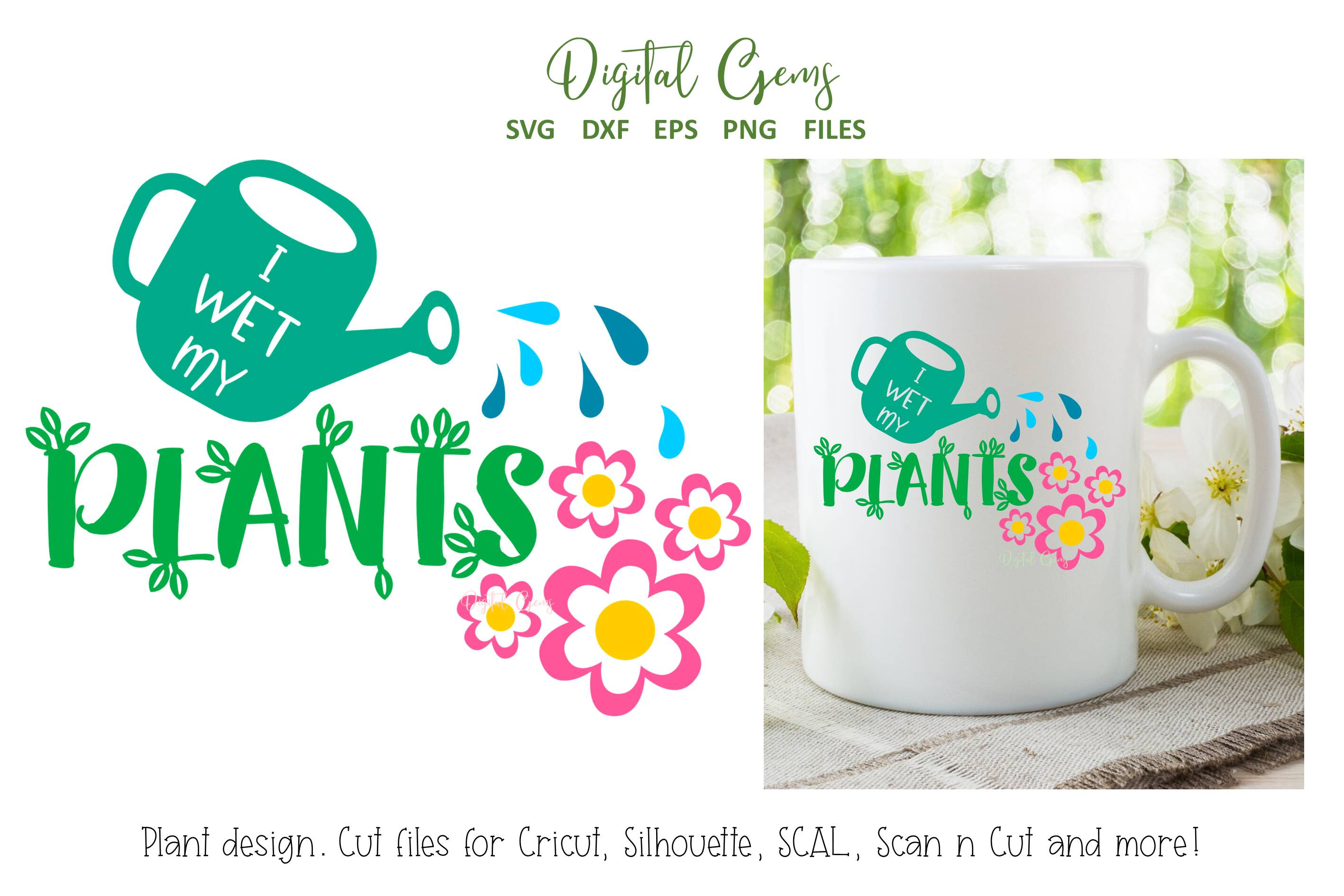 Download Free I Wet My Plants Gardening Design Graphic By Digital Gems for Cricut Explore, Silhouette and other cutting machines.