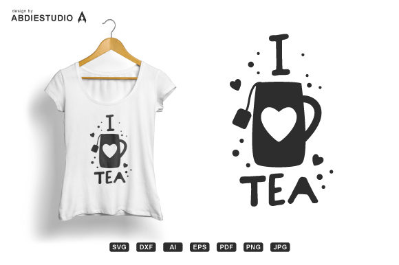 Download Free I Love Tea Svg Lover Tea Svg Tea Lover Graphic By Abdie for Cricut Explore, Silhouette and other cutting machines.