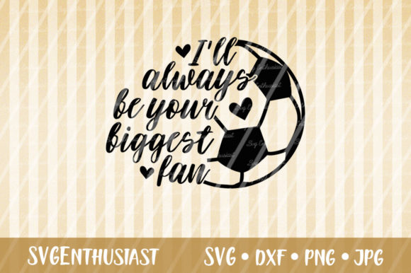 I'll Always Be Your Biggest Fan SVG Gráfico Crafts Por SVGEnthusiast