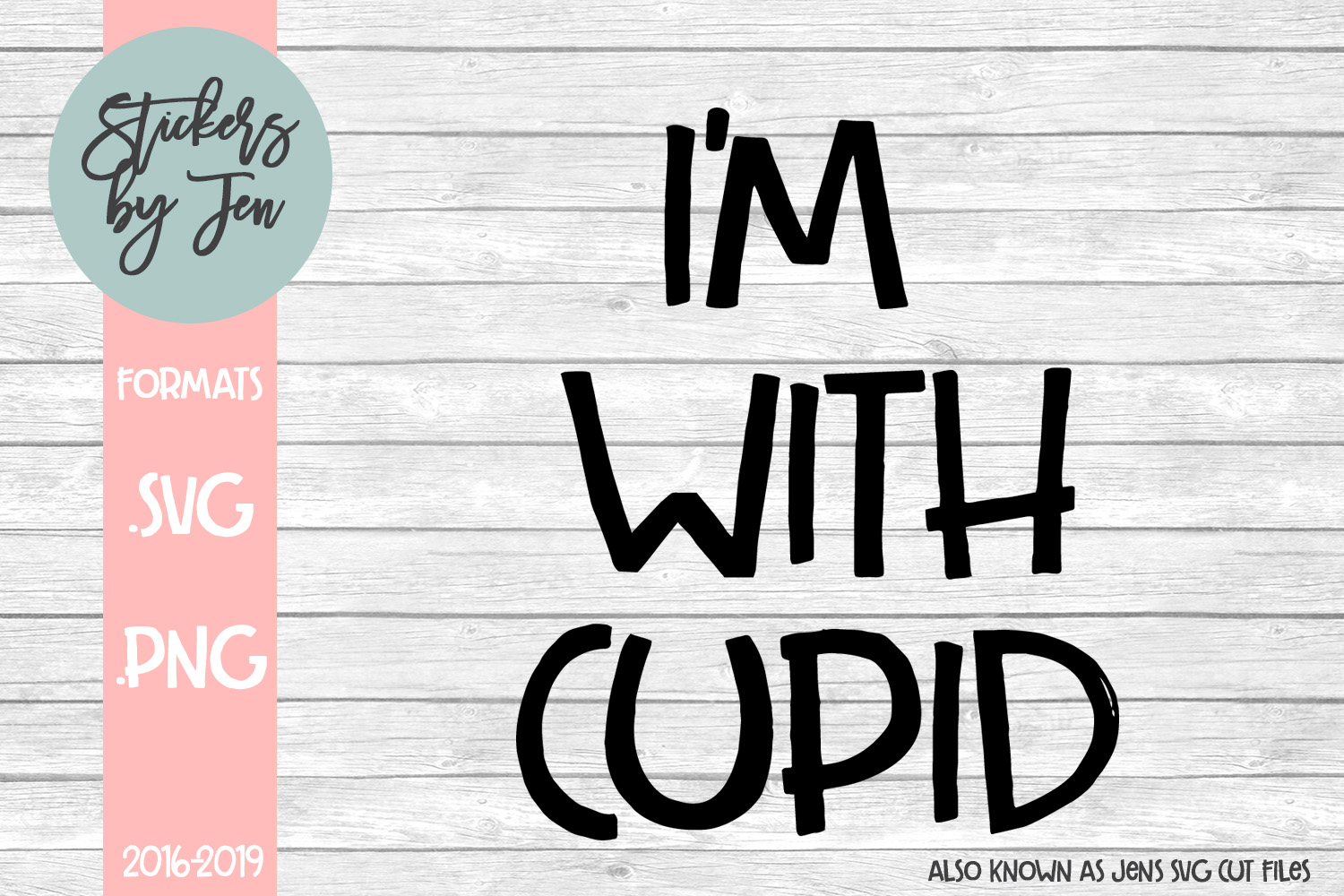 Download Free I M With Cupid Svg Graphic By Stickers By Jennifer Creative for Cricut Explore, Silhouette and other cutting machines.
