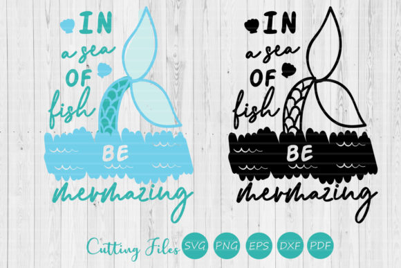 Download Free In A Sea Of Fish Be Mermazing Summer Svg Graphic By Hd Art for Cricut Explore, Silhouette and other cutting machines.