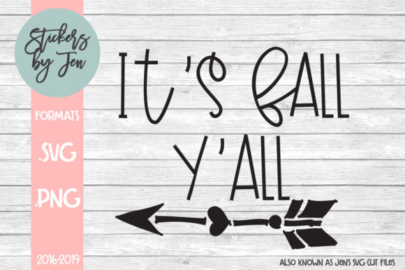 Download Free It S Fall Y All Svg Graphic By Stickers By Jennifer Creative for Cricut Explore, Silhouette and other cutting machines.