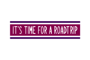 It's Time for a Roadtrip Craft Design By Creative Fabrica Crafts