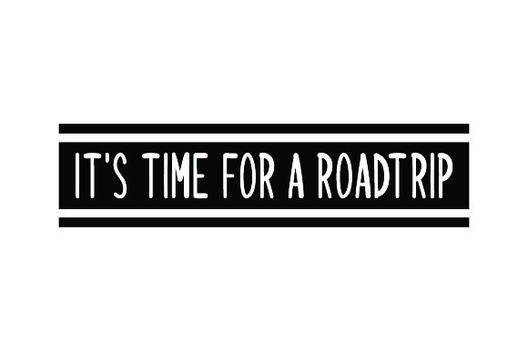 It's Time for a Roadtrip Craft Design By Creative Fabrica Crafts Image 2