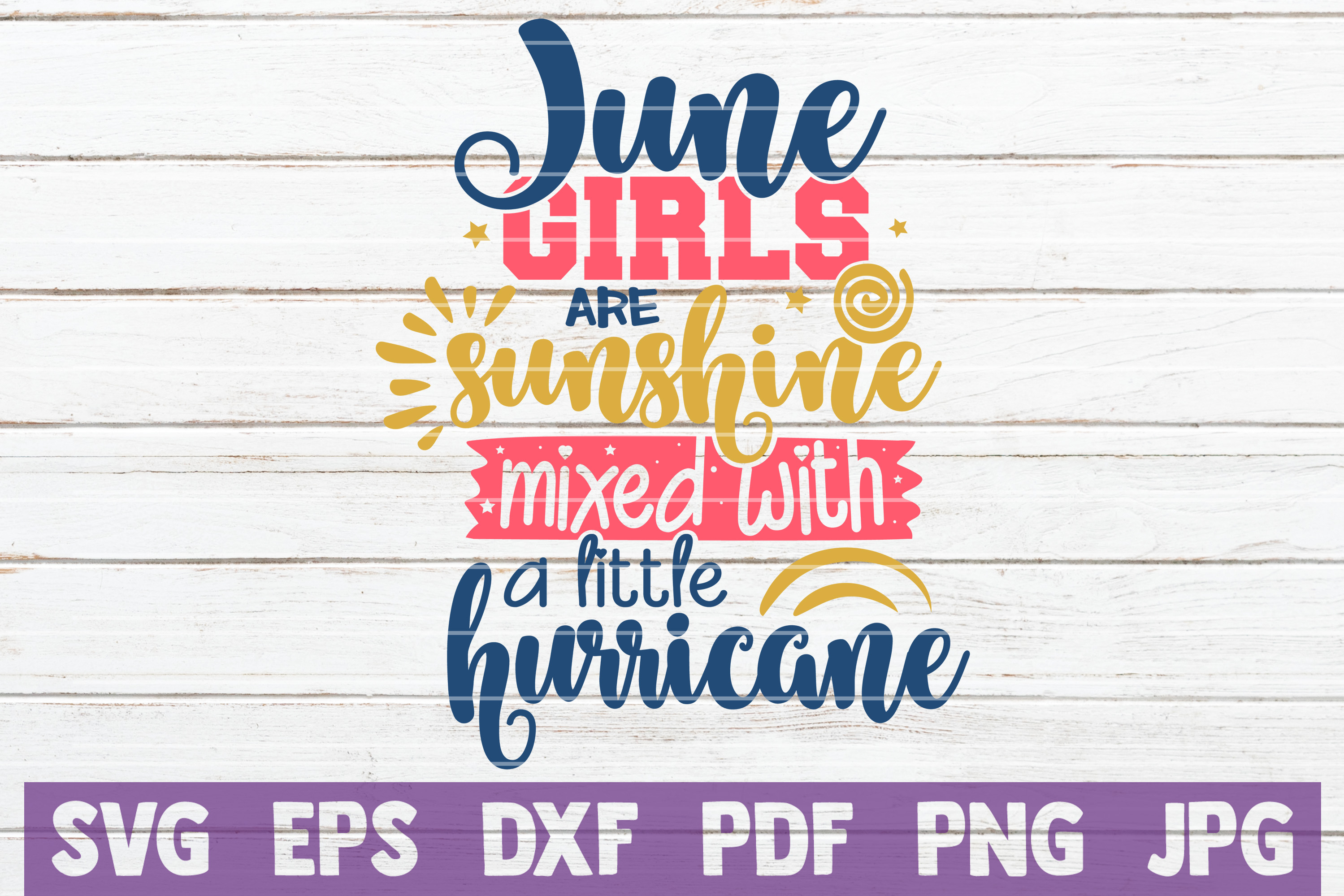 Download Free June Birthday Girl Svg Cut File Graphic By Mintymarshmallows for Cricut Explore, Silhouette and other cutting machines.