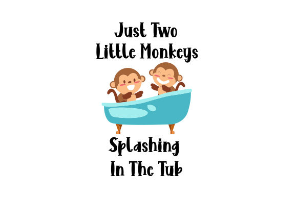 Just Two Little Monkeys Splashing in the Tub Kids Craft Cut File By Creative Fabrica Crafts