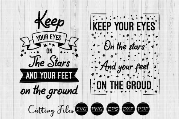 Keep Your Eyes on the Stars Motivational