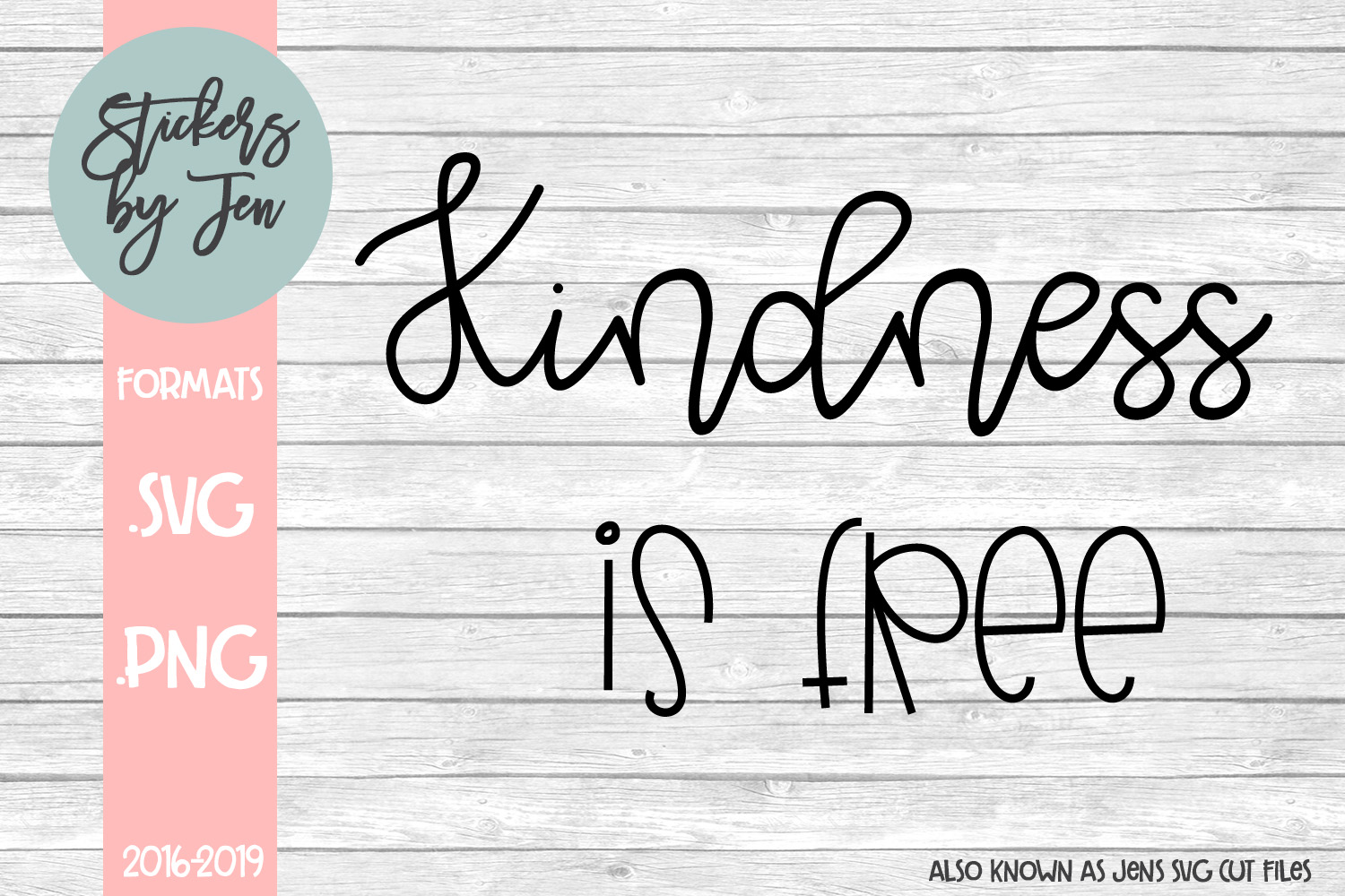 Download Free Kindness Is Free Svg Graphic By Stickers By Jennifer Creative for Cricut Explore, Silhouette and other cutting machines.