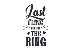 Last Fling Before the Ring Friendship Craft Cut File By Creative Fabrica Crafts
