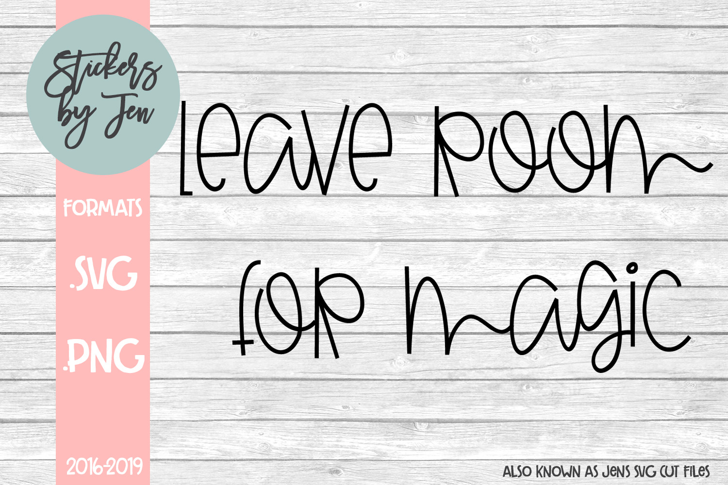Download Free Leave Room For Magic Svg Graphic By Stickers By Jennifer for Cricut Explore, Silhouette and other cutting machines.