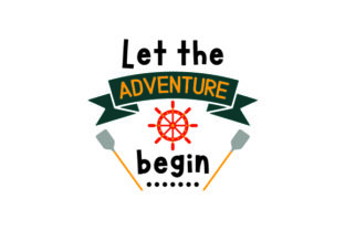 Let the Adventure Begin Craft Design By Creative Fabrica Crafts