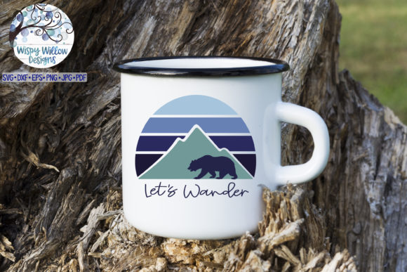 Download Free Let S Wander Outdoor Camping Bear Svg Graphic By for Cricut Explore, Silhouette and other cutting machines.