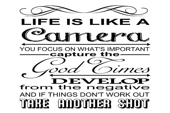 Life is Like a Camera Graphic Crafts By Family Creations