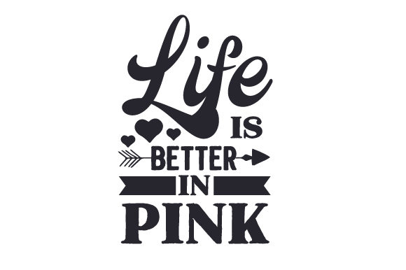 Life is Better in Pink Kids Craft Cut File By Creative Fabrica Crafts - Image 2
