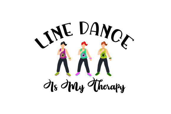 Download Free Line Dance Is My Therapy Svg Cut File By Creative Fabrica Crafts Creative Fabrica for Cricut Explore, Silhouette and other cutting machines.