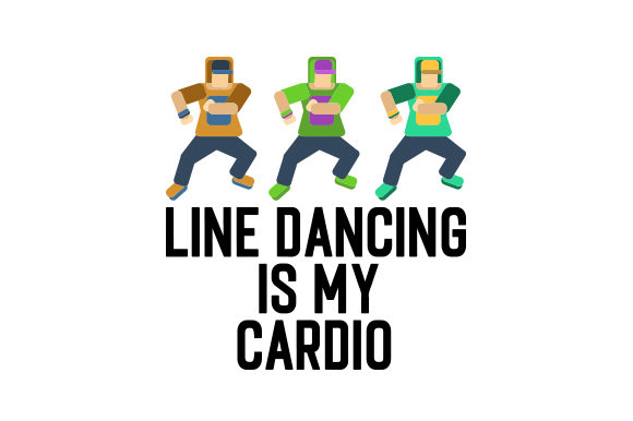 Download Free Line Dancing Is My Cardio Svg Cut File By Creative Fabrica SVG Cut Files