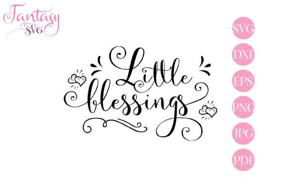 Download Free Little Blessings Svg Cut Files Graphic By Fantasy Svg Creative for Cricut Explore, Silhouette and other cutting machines.