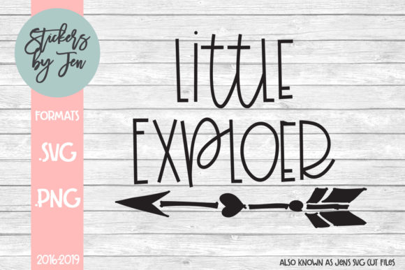 Little Explorer Svg Graphic By Stickers By Jennifer Creative
