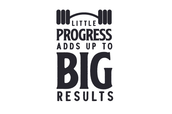 Little Progress Adds Up to Big Results Motivational Craft Cut File By Creative Fabrica Crafts - Image 2