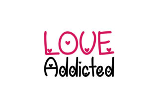 Love Addicted Graphic By da_only_aan