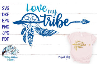 Love My Tribe Dreamcatcher SVG Cut File Graphic By WispyWillowDesigns