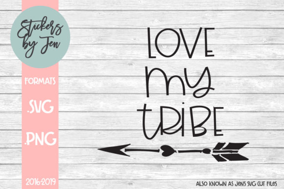 Download Free Love My Tribe Svg Graphic By Stickers By Jennifer Creative Fabrica for Cricut Explore, Silhouette and other cutting machines.