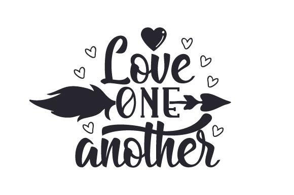 Love One Another Religious Craft Cut File By Creative Fabrica Crafts - Image 1