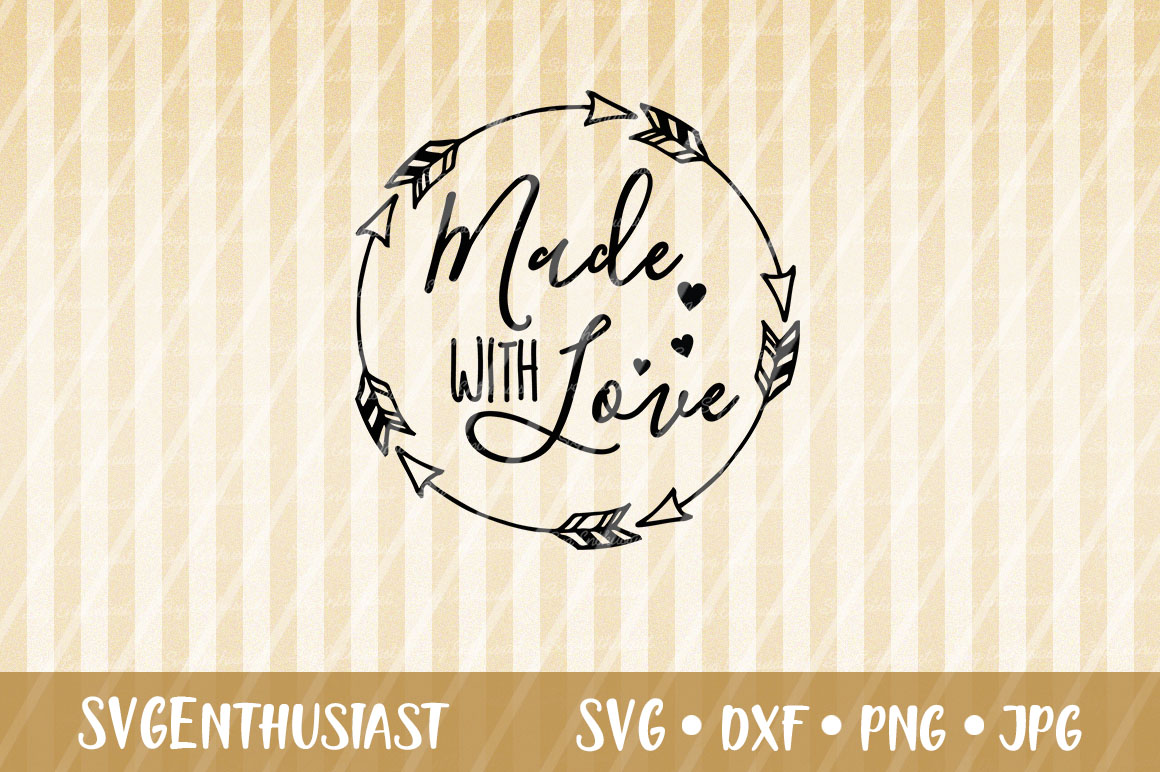 Download Free Made With Love Svg Cut File Graphic By Svgenthusiast Creative for Cricut Explore, Silhouette and other cutting machines.