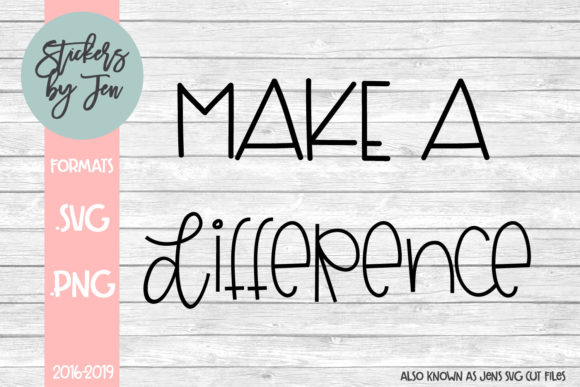 Download Free Make A Difference Svg Graphic By Jens Svg Cut Files Creative Fabrica for Cricut Explore, Silhouette and other cutting machines.