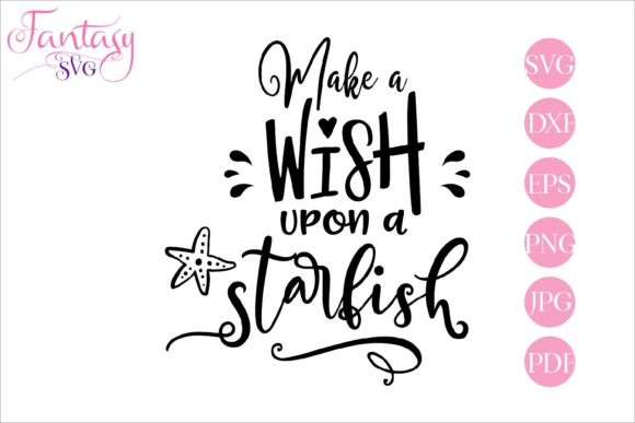 Print on Demand: Make a Wish Upon a Starfish Svg Cut File Graphic Crafts By Fantasy SVG - Image 1