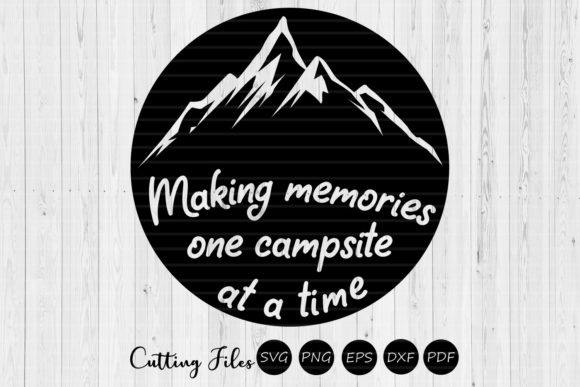 Download Free Making Memories Camping Svg Graphic By Hd Art Workshop for Cricut Explore, Silhouette and other cutting machines.