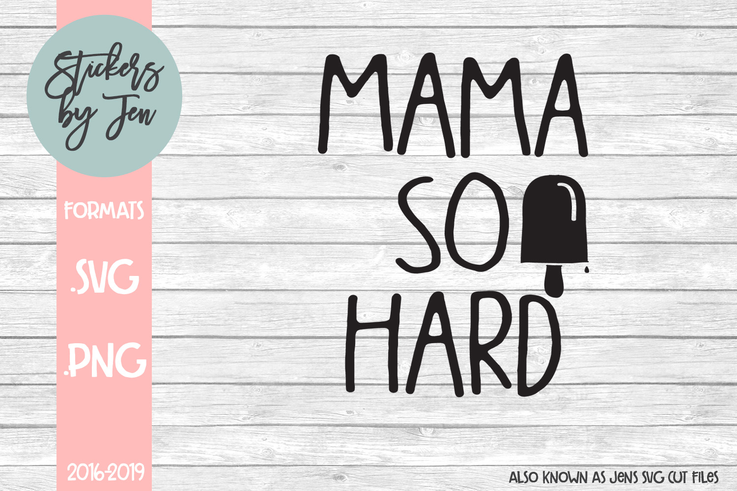 Download Free Mama So Hard Svg Graphic By Stickers By Jennifer Creative Fabrica for Cricut Explore, Silhouette and other cutting machines.