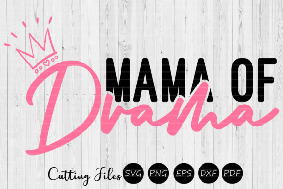 Download Free Mama Of Drama Sassy Svg Graphic By Hd Art Workshop Creative for Cricut Explore, Silhouette and other cutting machines.