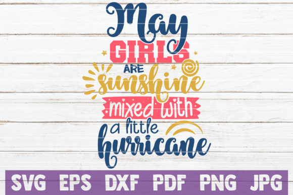 Download Free May Birthday Girl Svg Cut File Graphic By Mintymarshmallows for Cricut Explore, Silhouette and other cutting machines.