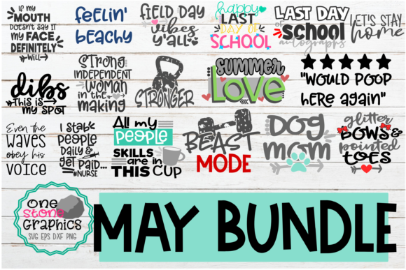 May Bundle 17 Designs Graphic Crafts By OneStoneGraphics