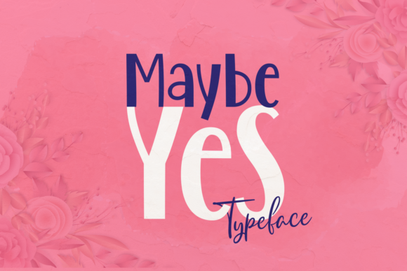 Print on Demand: Maybe Yes Script & Handwritten Font By Situjuh