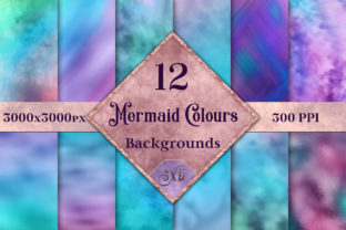 Print on Demand: Mermaid Colours Backgrounds - 12 Images Graphic Backgrounds By SapphireXDesigns