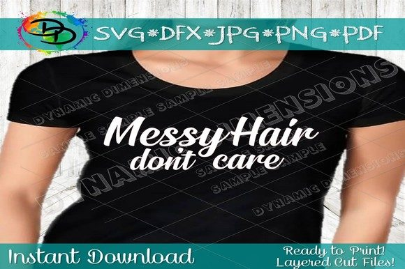 Download Free Messy Hair Dont Care Svg Mom Svg Files Graphic By for Cricut Explore, Silhouette and other cutting machines.