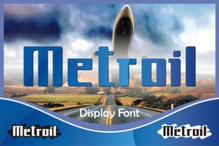 Metroil Font By emanesdsign
