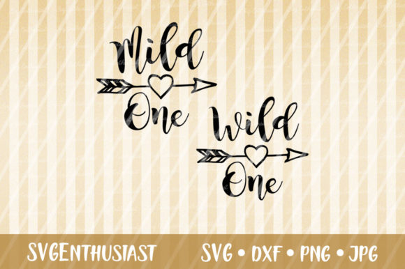 Download Free Mild One Wild One Svg Cut File Graphic By Svgenthusiast for Cricut Explore, Silhouette and other cutting machines.