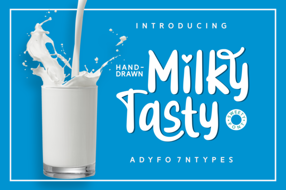 Print on Demand: Milky Tasty Script & Handwritten Font By Adyfo (7NTypes)