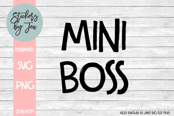 Download Free Mini Boss Graphic By Stickers By Jennifer Creative Fabrica for Cricut Explore, Silhouette and other cutting machines.