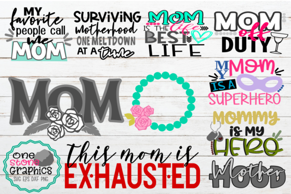 Mom Bundle, Mother's Day, Mom Graphic Crafts By OneStoneGraphics