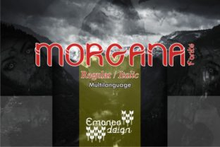 Morgana Font By emanesdsign