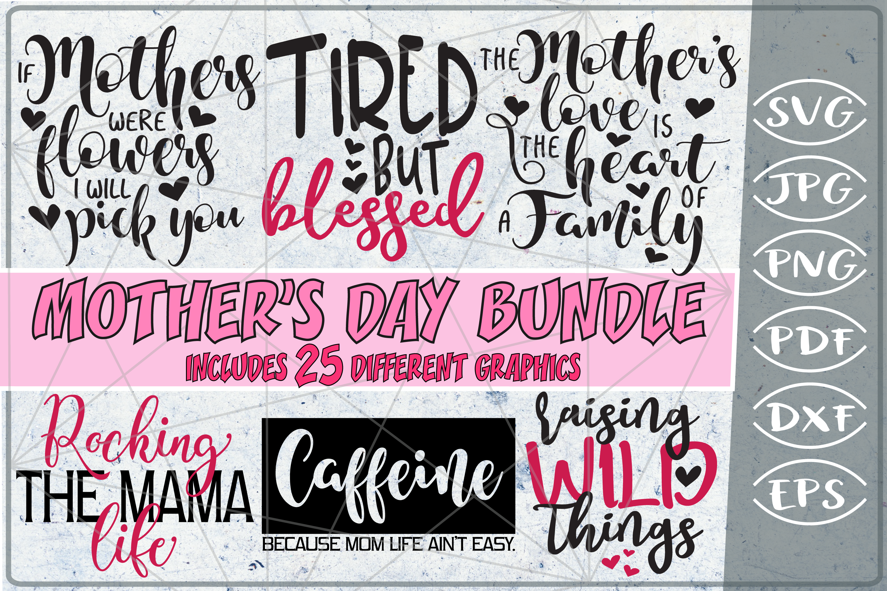 Mother S Day Bundle 25 Svg Cutting Files Graphic By Cute Graphic Creative Fabrica