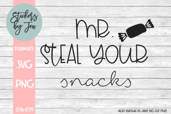 Download Free Mr Steal Your Snacks Svg Graphic By Stickers By Jennifer for Cricut Explore, Silhouette and other cutting machines.