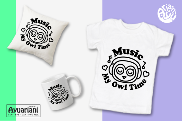 Download Free Music My Owl Time Svg Cutting File Graphic By Ayuariani for Cricut Explore, Silhouette and other cutting machines.