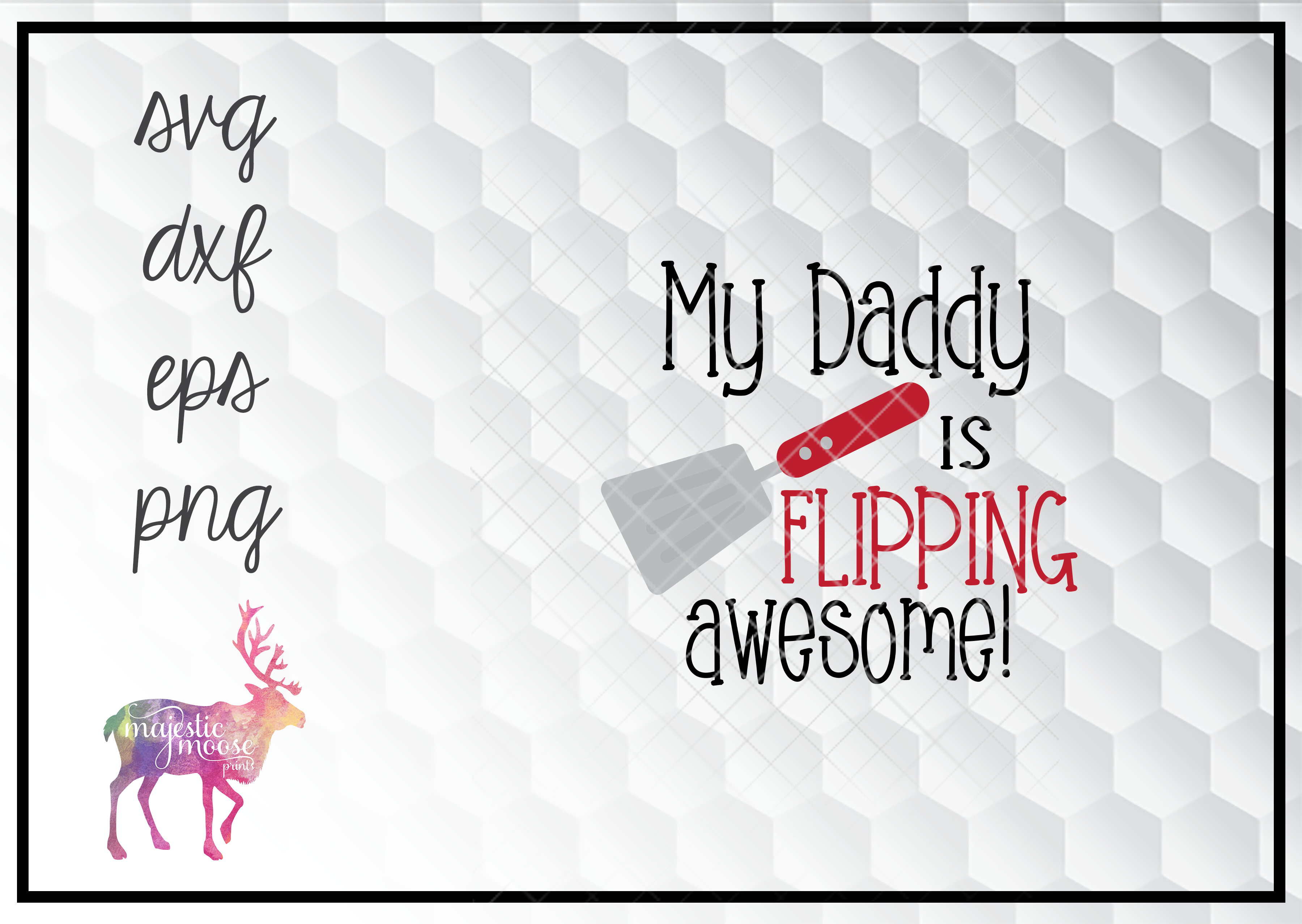 Download Free My Daddy Is Flipping Awesome Svg Graphic By Majesticmooseprints for Cricut Explore, Silhouette and other cutting machines.